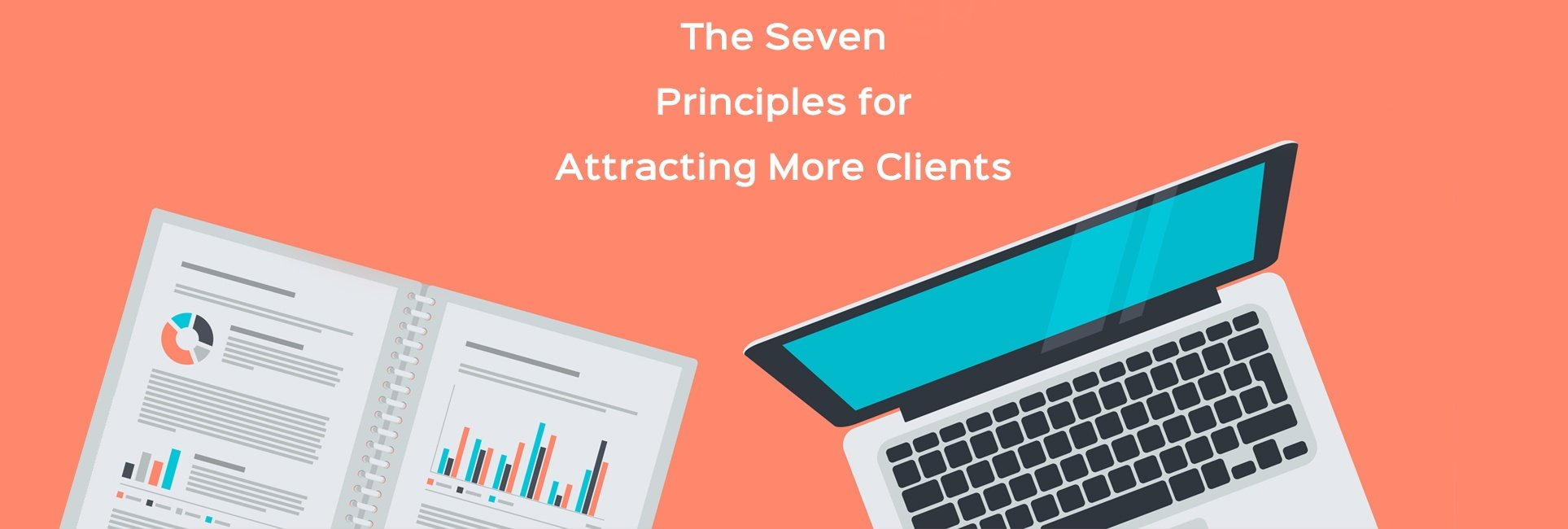 seven principles for attracting more clients